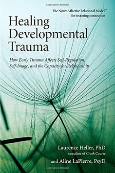 Insightful book on healing from childhood trauma. Healing Developmental Trauma: How Early Trauma Affects Self-Regulation, Self-Image, and the Capacity for Relationship by Laurence Heller Ph. Trauma Therapy, Art Therapy, Got Books, Books To Read, Affirmations, Believe, Self Regulation, Psychology Books, Forensic Psychology