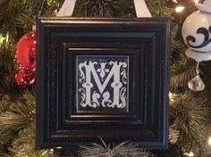 Monogrammed ornaments using free printables and dollor store frames