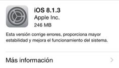 iOS 8.1.3 ya disponible para iPhone, iPad y iPod Touch