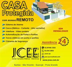 J C E E - Junior Carvalho Elétrica - Eletrônica: Casa Protegida com acesso REMOTO