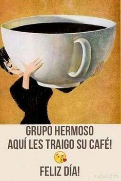 un cafecito? Good Morning Good Night, Good Morning Wishes, Good Morning Quotes, Spanish Good Morning, Happy Day Quotes, Morning Greetings Quotes, Spanish Jokes, Funny Spanish Memes, Inspirational Good Morning Messages
