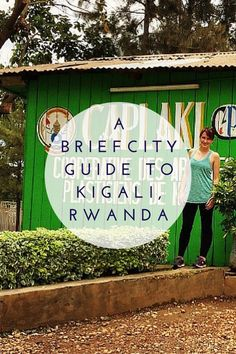 A Brief City Guide to Kigali, Rwanda