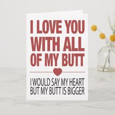Shop My Butt Funny Valentines Typography Card created by MinhaSanidade.