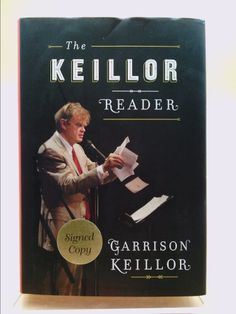 The Keillor Reader (Garrison Keillor) | New and Used Books from Thrift Books