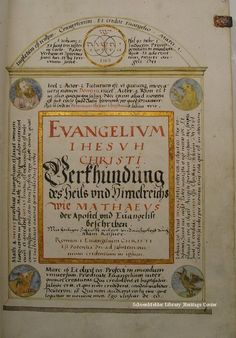 Printing: Adam Reisser, the copyist, created this bound German-language manuscript volume of the New Testament Gospels in 1574.