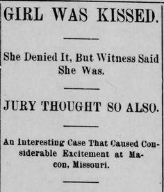 Law Forbidding Kissing…on the streets of Mountain Home? – Kristin Holt | The Sedalia Democrat of Sedalia, Missouri, on May 21, 1902. Part 1 of 5.
