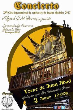 XVI  Festival Internacional de Conciertos en el Órgano Histórico de Torre de Juan Abad. Concierto de inauguración, 3 de Junio de 2017