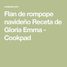 Flan de rompope navideño Receta de Gloria Emma - Cookpad