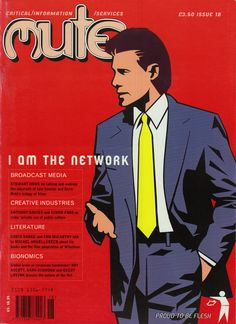 Neural [Archive] Mute - Issue 18 - I am the network Pauline Van Mourik Broekman and Simon Worthington http://archive.neural.it/init/default/show/2403