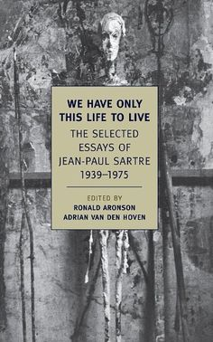 jean-paul sartre essays in existentialism summary