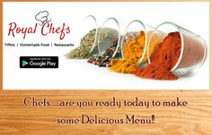 Tiffins, Home Chefs, Restaurants... Register any kind of food business on ‪#‎Royalchefs‬. ‪#‎delhi‬ ‪#‎delhincr‬ ‪#‎gurgaoncity‬  Link- https://goo.gl7zgs0I