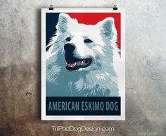 American Eskimo Dog - Pop Art - Customizable - Political Poster Parody - Digital Download Printable