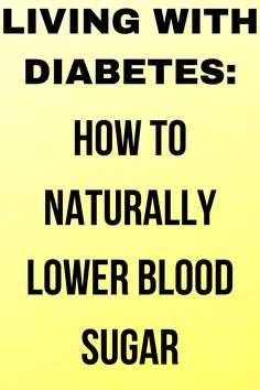 How to Naturally Lower Blood Sugar Diabetic Meal Plan, Diabetic Recipes, Diet Recipes, Health And Fitness Articles, Health Tips, Health Fitness, Diabetic Living, Lower Blood Sugar, Natural Health Remedies