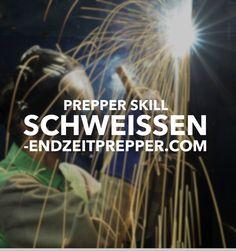 Prepper Skill - Schweißen von endzeitprepper.com