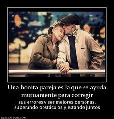 Una+bonita+pareja+es+la+que+se+ayuda+mutuamente+para+corregir+sus+errores+y+ser+mejores+personas,+superando+obstáculos+y+estando+juntos