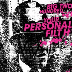 Big Two Hundred'Your Personal Filth' - La Boca
