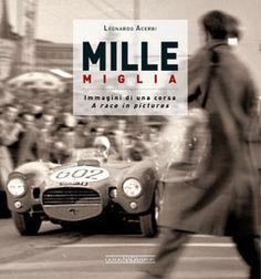 MILLE MIGLIA : Leonardo Acerbi : Motorbooks