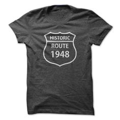 nice 1948 Birthdays Historic Route V1 Birthyears Anniversaries Awesome Cool Parties Gifts