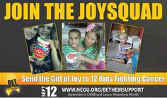 Such a great way to bring joy to kids fighting cancer--Join the JoySquad. sign up at www.joysquad.org
