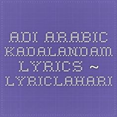 Adi Arabic Kadalandam Lyrics ~ LyricLahari