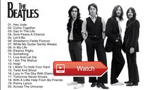 The Beatles Greatest Hits Full Album Best Songs Of The Beatles The Beatles Playlist  The Beatles Greatest Hits Full Album Best Songs Of The Beatles The Beatles Playlist The Beatles Greatest Hits Full