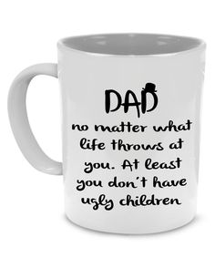 Funny Dad, Papa, Grandpa Coffee Mug - A Perfect Birthday or Father's Day Gift, Printed on Both Sides!