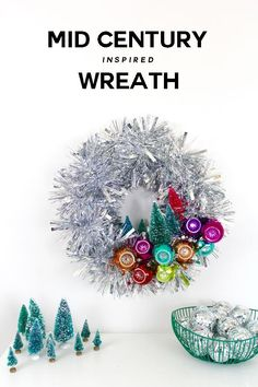 Mid Century Inspired Wreath | Shiny Brite ornaments | Aluminum Tree Wreath | Bottle Brush Trees