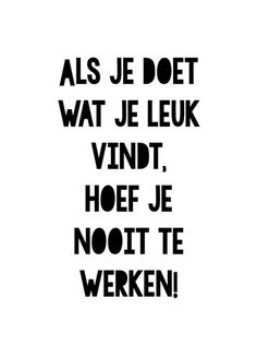 Happy D, Dutch Quotes, School Quotes, Live Laugh Love, Super Powers, Beautiful Words, Mood Boards, Cool Words, Me Quotes