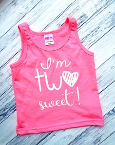 8e8cd4f815e9 DISCOUNT code ANNABELLE15 on all Vazzie tees purchases I'm TWO Sweet - Tank  Top. 2nd Birthday ShirtGirl ...