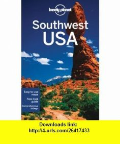 Southwest USA (Regional Guide) (9781741794663) Amy C Balfour , ISBN-10: 1741794668  , ISBN-13: 978-1741794663 ,  , tutorials , pdf , ebook , torrent , downloads , rapidshare , filesonic , hotfile , megaupload , fileserve