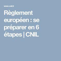 Règlement européen : se préparer en 6 étapes | CNIL