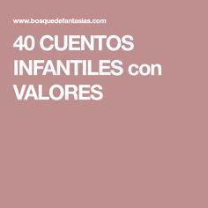 40 CUENTOS INFANTILES con VALORES