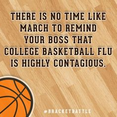 March madness is the best thing!!!!!!!