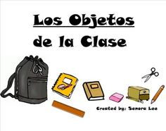 Spanish Classroom Objects Power Point - 28 bright and bold pages to introduce 20 classroom objects. Includes several engaging activities to reinforce retention and encourage authentic communication. Activities include: Make a list. A guessing game - What's in my backpack?