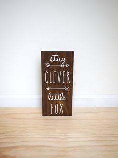 Fox Nursery Stay Clever Little Fox Sign Woodland by HandyGerl