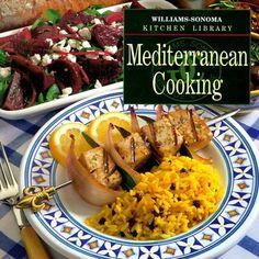 Mediterranean Cooking (Williams Sonoma Kitchen Library): Chuck Williams, Joyce Esersky Goldstein: 9780783503233: Amazon.com: Books