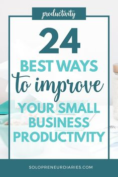Being a solopreneur can take up a lot of your time. That's why I'm sharing 24 of my best tips to help you improve your productivity. From organization to planning to time management and tools, you're sure to get tips that will help you get more things done. #productivitytips #timemanagement
