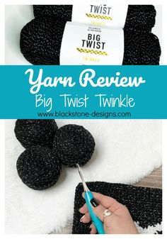 Yarn Review: Big Twist Twinkle from Joann Fabric and Crafts on Blackstone Designs