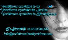 Vashikaran specialist in London, Birminghamm, UK. Vashikaran Expert in UK to Solve all Your Love, Marriage, Family Problems with Powerfull Vashikaran  #VashikaranSpecialistInLondon, #VashikaranSpecialistInBirminghamm, #VashikaranSpecialistInUk