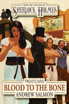 Novelist Paul Bishop reports that Sherlock Holmes is in the ring of the new Fight Card series novel: Blood to the Bone Bare Knuckle Boxing, Sherlock Holmes Book, Arthur Conan Doyle, Baker Street, Book Review, My Books, Blood, Novels, Memes