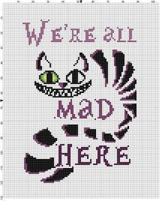 We're all crazy here – Alice in Wonderland Cheshire Cat Cross Stitch Pattern -… - embroidery Modern Cross Stitch Patterns, Counted Cross Stitch Patterns, Cross Stitch Charts, Cross Stitch Designs, Cross Stitch Embroidery, Embroidery Patterns, Hand Embroidery, Disney Cross Stitch Patterns, Simple Embroidery