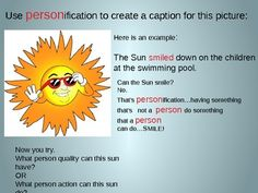 This powerpoint was created with Microsoft Office 2010.  There are 18 slides, large, clear font, and lots of graphics.  This presentation is designed to introduce and reinforce understanding of personification.  There is a clear definition with an illustration.