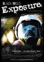 Multiple Chemical Sensitivity and Toxic Mold Documentary Black Mold Exposure Released to DVD