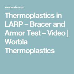 Thermoplastics in LARP – Bracer and Armor Test – Video | Worbla Thermoplastics