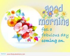 baf9cb93ea618d59c28be59955d8b355--good-morning-wishes-good-morning-sunshine.jpg