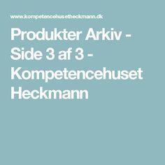 Produkter Arkiv - Side 3 af 3 - Kompetencehuset Heckmann