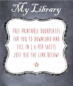 Free printable bookplates; use these to capture the memories of your kids' favourite books