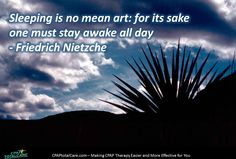 Sleeping is no mean art: for its sake one must stay awake all day - Friedrich Nietzche