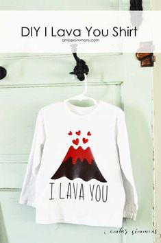 This is DIY  I Lava You Shirt is great for Valentine's Day for boys and girls.