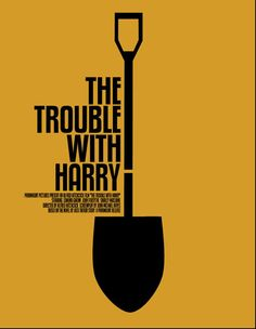 The Trouble with Harry by Alfred Hitchcock…